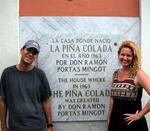 Greg and Cherie celebrate the 40th anniversary of the Pina Colada at its birthplace in Old San Juan, Puerto Rico.