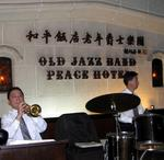 The Old Jazz Band at the Peace Hotel.
