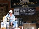 Michael McCloud was playing at the Schooner Wharf Bar.